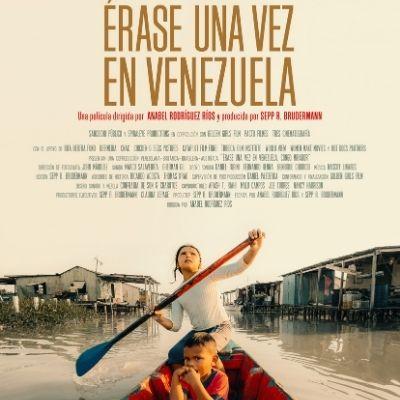 ÉRASE UNA VEZ EN VENEZUELA (FUNCIÓN DE CINE VIRTUAL)